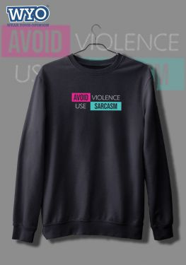 Avoid Violence - Sweatshirt