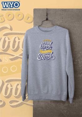 Good Food Good Mood - Sweatshirt