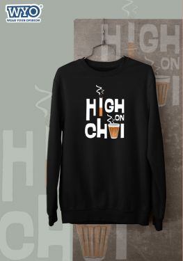 High On Chai - Sweatshirt