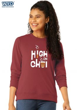 High On Chai - Women Sweatshirt