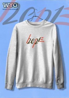 Hope 2021 - Sweatshirt
