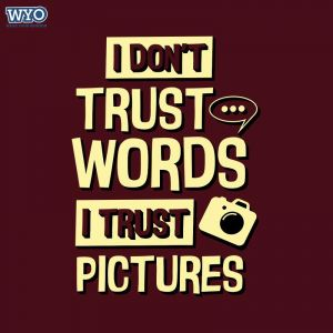 Don't Trust Words T-Shirt