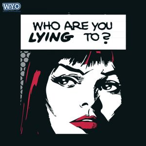 Who Are You Lying T-Shirt