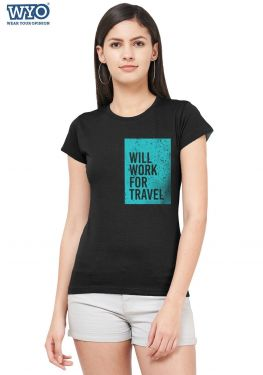 Work For Travel Women T-Shirt